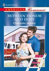 Between Honor And Duty (Mills & Boon American Romance)