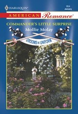 Commander's Little Surprise (Mills & Boon American Romance) | Mollie Molay |
