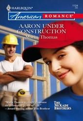 Aaron Under Construction (Mills & Boon American Romance)