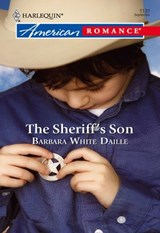 The Sheriff's Son (Mills & Boon American Romance) | Barbara White Daille |