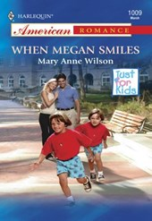 When Megan Smiles (Mills & Boon American Romance)