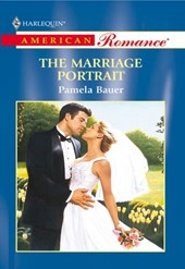 The Marriage Portrait (Mills & Boon American Romance) | Pamela Bauer |