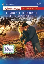 Heard It Through The Grapevine (Mills & Boon American Romance) | Pamela Browning |