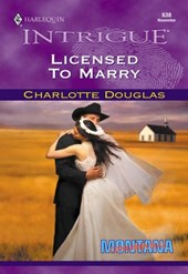 Licensed To Marry (Mills & Boon Intrigue) | Charlotte Douglas |