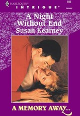 A Night Without End (Mills & Boon Intrigue) | Susan Kearney |