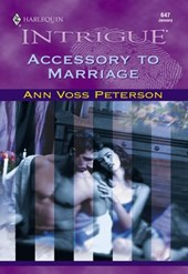 Accessory To Marriage (Mills & Boon Intrigue)