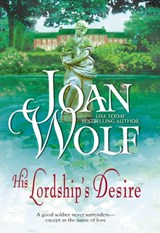 His Lordship's Desire | Joan Wolf |