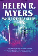 While Others Sleep | Helen R. Myers |