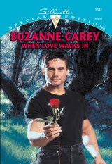 When Love Walks In (Mills & Boon Cherish) | Suzanne Carey |