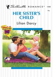 Her Sister's Child (Mills & Boon Silhouette) | Lilian Darcy |