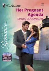 Her Pregnant Agenda (Mills & Boon Silhouette) | Linda Goodnight |