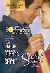 Secret Admirer: Secret Kisses / Hidden Hearts / Dream Marriage (Mills & Boon Silhouette) | Ann Major ; Christine Rimmer ; Karen Rose Smith |