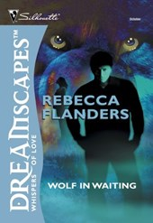 Wolf In Waiting (Mills & Boon M&B) | Rebecca Flanders |