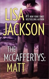 The Mccaffertys: Matt (Mills & Boon M&B) | Lisa Jackson |