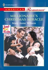 Millionaire's Christmas Miracle (Mills & Boon American Romance) | Mary Anne Wilson |