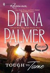 Tough To Tame: Tough to Tame / Passion Flower (Mills & Boon Cherish) | Diana Palmer |