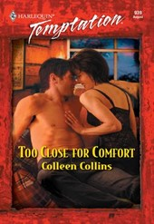 Too Close For Comfort (Mills & Boon Temptation)