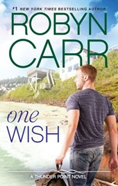 One Wish (Thunder Point, Book 7) | Robyn Carr |