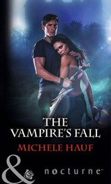 The Vampire's Fall (Mills & Boon Nocturne) | Michele Hauf |