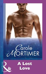 A Lost Love (Mills & Boon Modern) | Carole Mortimer |