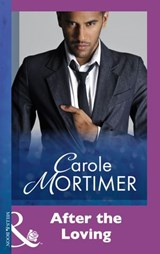 After The Loving (Mills & Boon Modern) | Carole Mortimer |