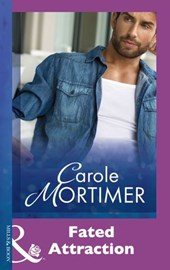 Fated Attraction (Mills & Boon Modern) | Carole Mortimer |