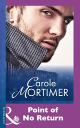 Point Of No Return (Mills & Boon Modern) | Carole Mortimer |