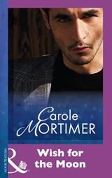 Wish For The Moon (Mills & Boon Modern) | Carole Mortimer |