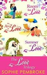 The Love Trilogy: Room For Love / An A To Z Of Love / Summer Of Love | Sophie Pembroke |