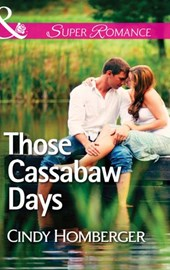 Those Cassabaw Days (Mills & Boon Superromance) (The Malone Brothers, Book 1)