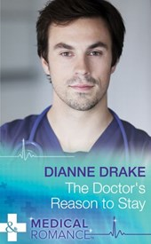The Doctor's Reason to Stay (Mills & Boon Medical)