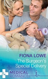 The Surgeon's Special Delivery (Mills & Boon Medical) | Fiona Lowe |