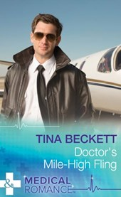 Doctor's Mile-High Fling (Mills & Boon Medical)