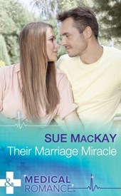 Their Marriage Miracle (Mills & Boon Medical)