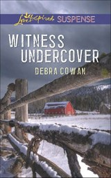 Witness Undercover (Mills & Boon Love Inspired Suspense) | Debra Cowan |