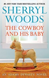 The Cowboy and His Baby (That's My Baby, Book 1)