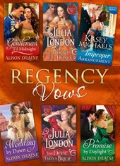 Regency Vows: A Gentleman 'Til Midnight / The Trouble with Honour / An Improper Arrangement / A Wedding By Dawn / The Devil Takes a Bride / A Promise by Daylight (Mills & Boon e-Book Collections)