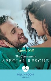 The Consultant's Special Rescue (Mills & Boon Medical) | Joanna Neil |