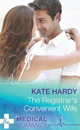 The Registrar's Convenient Wife (Mills & Boon Medical) | Kate Hardy |