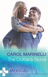 The Outback Nurse (Mills & Boon Medical) | Carol Marinelli |