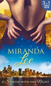 It Started With One Night: The Magnate's Mistress / His Bride for One Night / Master of Her Virtue (Mills & Boon M&B) | Miranda Lee |