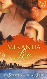 It Started With A Kiss: The Secret Love-Child / Facing Up to Fatherhood / Not a Marrying Man (Mills & Boon M&B) | Miranda Lee |