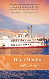 Sailing In Style (Mills & Boon Heartwarming) (Love by Design, Book 2) | Dana Mentink |