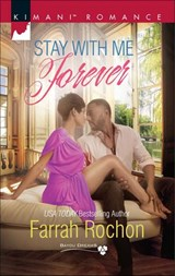 Stay with Me Forever (Mills & Boon Kimani) (Bayou Dreams, Book 6) | Farrah Rochon |
