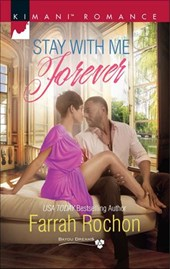Stay with Me Forever (Mills & Boon Kimani) (Bayou Dreams, Book 6)