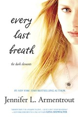 Every Last Breath (The Dark Elements, Book 3) | Jennifer L. Armentrout |