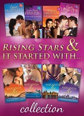 Rising Stars & It Started with... Collections (Mills & Boon e-Book Collections) | Carol Marinelli ; Lynn Raye Harris ; Melanie Milburne ; Kate Hewitt ; Miranda Lee |