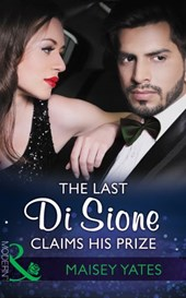 The Last Di Sione Claims His Prize (Mills & Boon Modern) (The Billionaire's Legacy, Book 8)