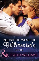 Bought To Wear The Billionaire's Ring (Mills & Boon Modern) | Cathy Williams |