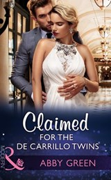 Claimed For The De Carrillo Twins (Mills & Boon Modern) (Wedlocked!, Book 84) | Abby Green |